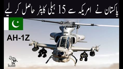 Pakistan Purchased 15 Bell AH 1Z Viper Attack Helicopters