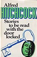 Alfred Hitchcock Presents: Stories to Be Read with the